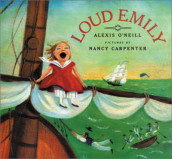 Loud Emily av Nancy Carpenter (Heftet)