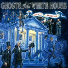 Ghosts of the White House av Harness Cheryl (Heftet)