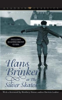Hans Brinker, or, the Silver Skates av Mary Mapes Dodge (Heftet)