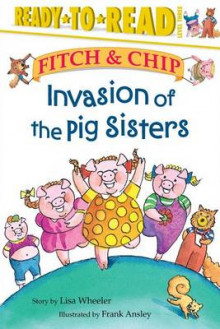 Invasion of the Pig Sisters av Lisa Wheeler (Annet bokformat)