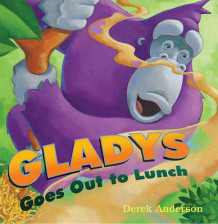 Gladys Goes Out to Lunch av Derek Anderson (Innbundet)
