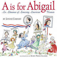 A Is for Abigail Adams av Lynne Cheney (Annet bokformat)