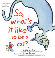 So, What's It Like to Be a Cat? av Karla Kuskin (Heftet)