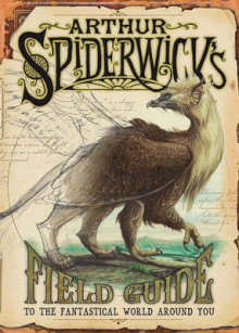 Arthur Spiderwick's Field Guide to the Fantastical World Around You av Holly Black og Tony DiTerlizzi (Annet bokformat)