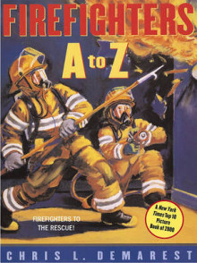 Firefighters A to Z av Chris L. Demarest (Heftet)