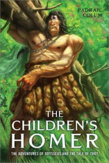 The Children's Homer: The Adventures of Odysseus and the Tale of Troy av Padraic Colum (Heftet)