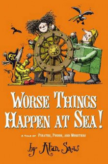 Worse Things Happen at Sea! av Alan Snow (Innbundet)