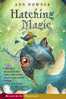 Hatching Magic av Ann Downer (Heftet)