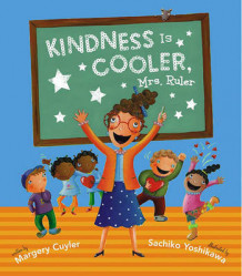 Kindness Is Cooler, Mrs. Ruler av Margery Cuyler (Innbundet)