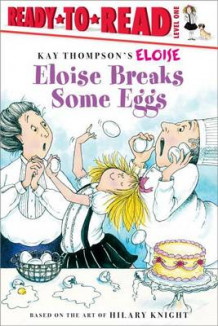 Eloise Breaks Some Eggs av Margaret McNamara (Heftet)
