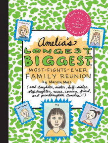 Amelia's Longest, Biggest, Most-Fights-Ever Family Reunion av Marissa Moss (Innbundet)
