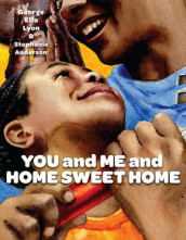 You and Me and Home Sweet Home av George Ella Lyon (Heftet)