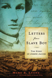 Letters from a Slave Boy av Mary E Lyons (Heftet)