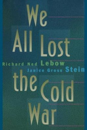 We All Lost the Cold War av Richard Ned Lebow og Janice Gross Stein (Heftet)