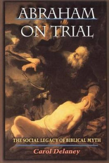 Abraham on Trial av Carol Delaney (Heftet)