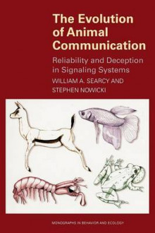 The Evolution of Animal Communication av William A. Searcy og Stephen Nowicki (Heftet)