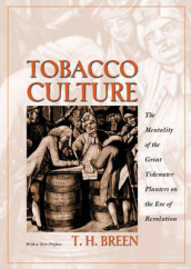 Tobacco Culture av T. H. Breen (Heftet)