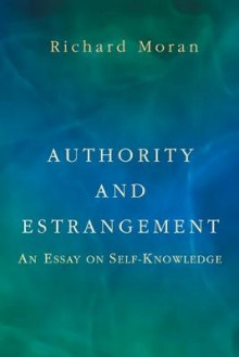 Authority and Estrangement av Richard Moran (Heftet)