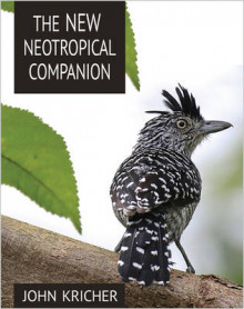 The New Neotropical Companion av John C. Kricher (Heftet)
