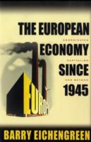 The European Economy Since 1945 av Barry J. Eichengreen (Heftet)