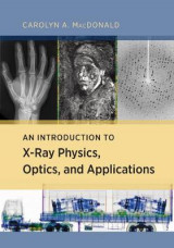 Omslag - An Introduction to X-Ray Physics, Optics, and Applications