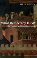 What Democracy Is For av Stein Ringen (Heftet)