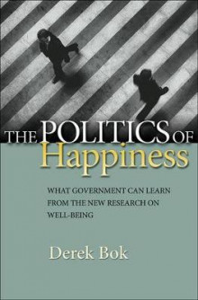 The Politics of Happiness av Derek Bok (Innbundet)