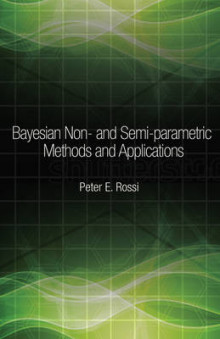 Bayesian Non- and Semi-parametric Methods and Applications av Peter E. Rossi (Innbundet)