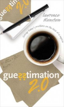 Guesstimation 2.0 av Lawrence Weinstein (Heftet)