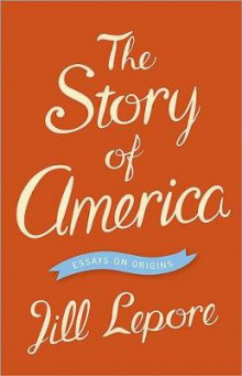 The Story of America av Jill Lepore (Innbundet)