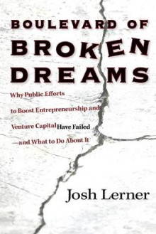 Boulevard of Broken Dreams av Josh Lerner (Heftet)