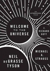 Welcome to the Universe av J. Richard Gott, Michael Strauss og Neil deGrasse Tyson (Innbundet)