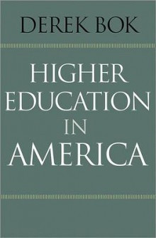 Higher Education in America av Derek Bok (Innbundet)