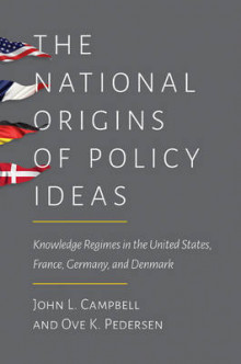 The National Origins of Policy Ideas av John L. Campbell og Ove K. Pedersen (Heftet)