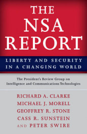 The NSA Report av Richard A. Clarke, Michael J. Morell, The President's Review Group on Intelligence and Communications Technologies, Geoffrey R. Stone, Cass R. Sunstein og Peter Swire (Heftet)