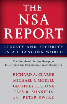The NSA Report av The President's Review Group on Intelligence and Communications Technologies, Richard A. Clarke, Michael J. Morell, Geoffrey R. Stone, Cass R. Sunstein og Peter P. Swire (Heftet)