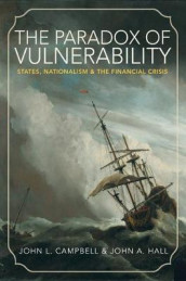 The Paradox of Vulnerability av John L. Campbell og John A. Hall (Heftet)
