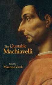 The Quotable Machiavelli av Niccolo Machiavelli (Innbundet)