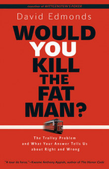 Would You Kill the Fat Man? av David Edmonds (Heftet)
