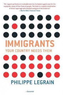Immigrants av Philippe Legrain (Heftet)