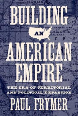 Omslag - Building an American Empire