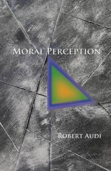 Moral Perception av Robert Audi (Heftet)