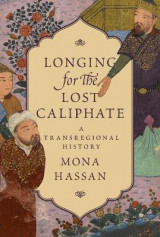 Omslag - Longing for the Lost Caliphate