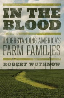 In the Blood av Robert Wuthnow (Innbundet)