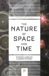 The Nature of Space and Time av Stephen Hawking og Roger Penrose (Heftet)