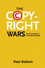 The Copyright Wars av Peter Baldwin (Heftet)
