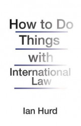 Omslag - How to Do Things with International Law
