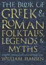 Omslag - The Book of Greek and Roman Folktales, Legends, and Myths