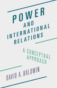 Power and International Relations av David A. Baldwin (Heftet)