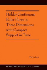 Omslag - Holder Continuous Euler Flows in Three Dimensions with Compact Support in Time